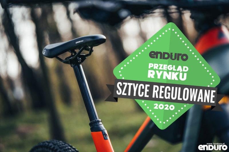 Przegląd rynku: Sztyce regulowane do roweru MTB enduro